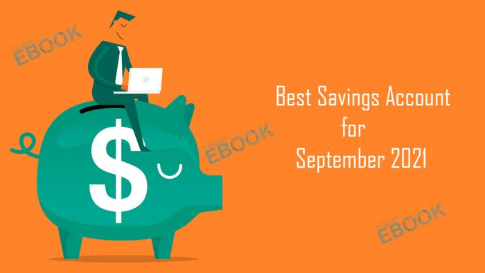Best Savings Account for September 2021