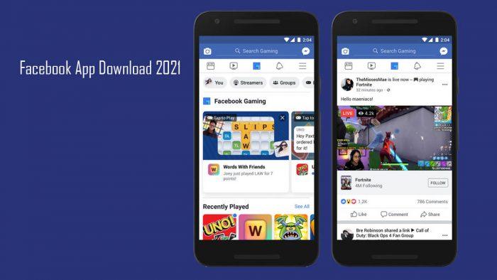 Facebook App Download 2021 - Download Facebook App 2021 for Free   Facebook App